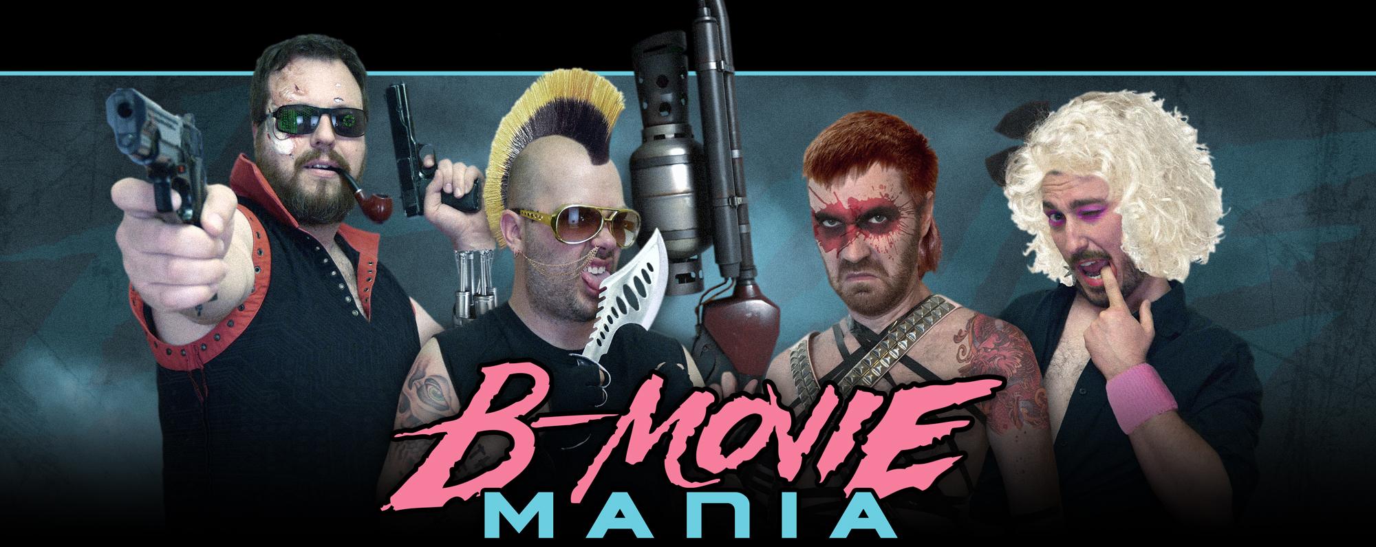 B-Movie Mania